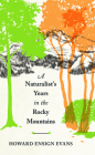 A Naturalist's Years in the Rocky Mountains Cover Image