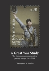 A Great War Study: The Centenary commemorative postage stamps 2014-2018 (Military History #1) Cover Image