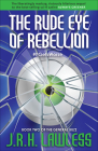 The Rude Eye of Rebellion Cover Image