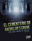 El Cementerio de Bachelor's Grove Y Otros Lugares Embrujados del Medio Oeste Cover Image