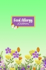 Food Allergy Journal: Professional Food Intolerance Diary: Daily Journal to Track Foods, Triggers and Symptoms to Help Improve Crohn`s, IBS, Cover Image