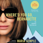 Where'd You Go, Bernadette Lib/E Cover Image