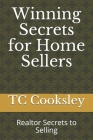 Winning Secrets for Home Sellers: Realtor Secrets to Selling Cover Image