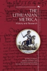 The Lithuanian Metrica: History and Research (Lithuanian Studies Without Borders) Cover Image