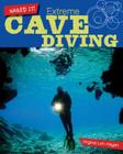Extreme Cave Diving (Nailed It!) Cover Image