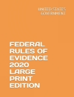 Federal Rules of Evidence 2020 Large Print Edition Cover Image