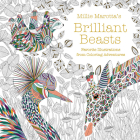 Millie Marotta's Brilliant Beasts: Favorite Illustrations from Coloring Adventures (Millie Marotta Adult Coloring Book #10) Cover Image