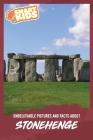 Unbelievable Pictures and Facts About Stonehenge Cover Image