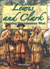 Lewis and Clark: Opening the American West (In the Footsteps of Explorers) Cover Image