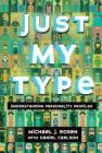 Just My Type: Understanding Personality Profiles Cover Image