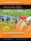Book 6: Learn @ Home Coaching Rugby League Project: Academy of Excellence for Coaching Rugby League Personal Skills and Fitnes Cover Image