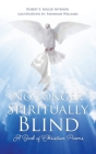 No Longer Spiritually Blind: A Book of Christian Poems Cover Image
