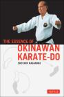 The Essence of Okinawan Karate-Do Cover Image