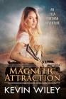 Magnetic Attraction: An Ella Portman Adventure Cover Image