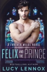 Felix and the Prince: A Forever Wilde Novel Cover Image
