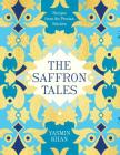 The Saffron Tales: Recipes from the Persian Kitchen Cover Image