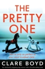 The Pretty One: An absolutely gripping page-turner with a heartbreaking twist Cover Image
