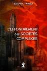 L'effondrement des sociétés complexes: Nouvelle édition Cover Image