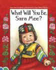 What Will You Be, Sara Mee? Cover Image