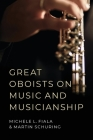 Great Oboists on Music and Musicianship Cover Image