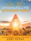 God Answered Me in Tough Times: My First Deaf Missionary Trip to Kenya, Africa In 2006 Cover Image