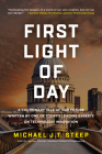 First Light of Day: A cautionary tale of our future written by one of today's leading experts on technology innovation. Cover Image