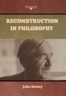 Reconstruction in Philosophy Cover Image