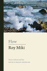 Flow: Poems Collected and New (Collected Works) Cover Image