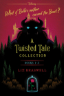 A Twisted Tale Collection: A Boxed Set Cover Image