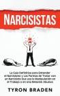 Narcisistas: La guía definitiva para entender el narcisismo y las formas de tratar con un narcisista que usa la manipulación en el Cover Image
