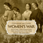 Women's War: Fighting and Surviving the American Civil War Cover Image