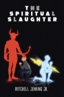 The Spiritual Slaughter Cover Image