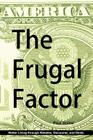 The Frugal Factor Cover Image