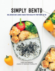 Simply Bento: Delicious Box Lunch Ideas for Healthy Portions to Go Cover Image