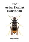 The Asian Hornet Handbook Cover Image