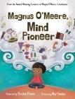 Magnus O'Meere, Mind Pioneer Cover Image