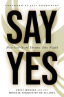 Say Yes: How God-Sized Dreams Take Flight Cover Image