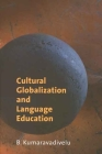 Cultural Globalization and Language Education Cover Image