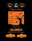 Operation: Save Halloween Cover Image