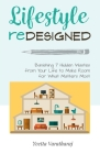 Lifestyle Redesigned: Banishing 7 Hidden Wastes from Your Life to Make Room for What Matters Most Cover Image