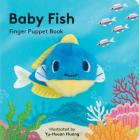Baby Fish: Finger Puppet Book Cover Image