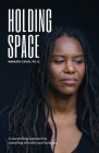 Holding Space: A Storytelling Approach to Trampling Diversity and Inclusion Cover Image