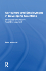Agriculture and Employment in Developing Countries: Strategies for Effective Rural Development Cover Image
