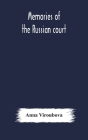 Memories of the Russian court Cover Image
