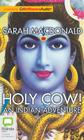 Holy Cow!: An Indian Adventure Cover Image
