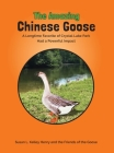 The Amazing Chinese Goose: A Longtime Favorite of Crystal Lake Park Had a Powerful Impact Cover Image
