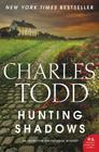 Hunting Shadows: An Inspector Ian Rutledge Mystery (Inspector Ian Rutledge Mysteries #16) Cover Image