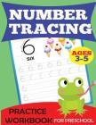 Number Tracing Practice Workbook (Preschool Workbooks) Cover Image