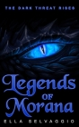 Legends of Morana: The Dark Threat Rises Cover Image