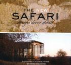 The New Safari: Design, Decor, Detail Cover Image